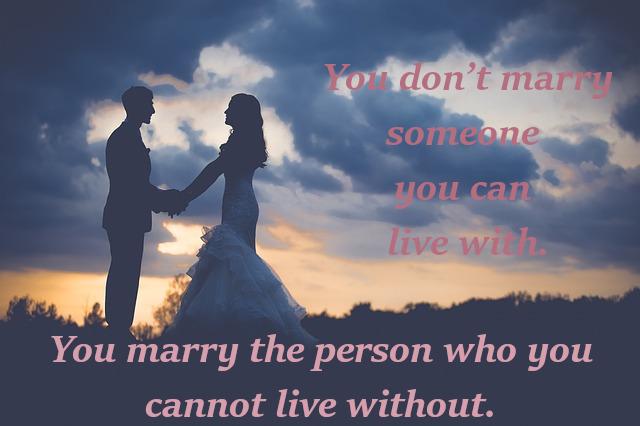 szerelmes idézetek angolul, you dont marry