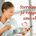 Szerelmes jó reggelt sms